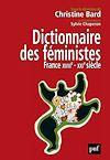 Télécharger le livre :  Dictionnaire des féministes. France - XVIIIe-XXIe siècle