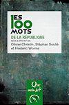Télécharger le livre :  Les 100 mots de la République