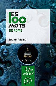 Téléchargez le livre :  Les 100 mots de Rome