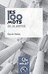Télécharger le livre :  Les 100 mots de la justice