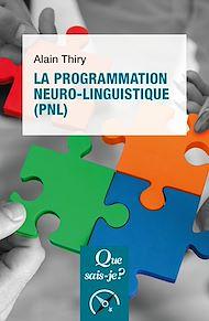 Téléchargez le livre :  La programmation neuro-linguistique (PNL)