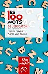 Télécharger le livre :  Les 100 mots de l'éducation
