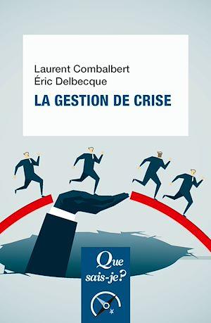 Téléchargez le livre :  La gestion de crise