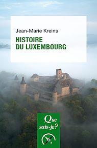 Téléchargez le livre :  Histoire du Luxembourg