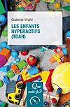 Télécharger le livre :  Les enfants hyperactifs (TDAH)