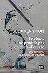 Télécharger le livre :  Le chaos ne produit pas de chefs-d'oeuvre