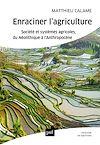 Télécharger le livre :  Enraciner l'agriculture