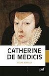 Télécharger le livre :  Catherine de Médicis