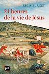 Télécharger le livre :  24 heures de la vie de Jésus