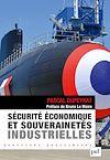 Télécharger le livre :  Sécurité économique et souverainetés industrielles