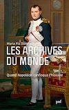 Télécharger le livre :  Les archives du monde