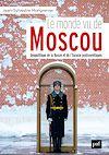 Télécharger le livre :  Le monde vu de Moscou