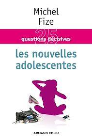 Téléchargez le livre :  Les nouvelles adolescentes