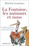 Télécharger le livre :  La Fontaine, les animaux et nous