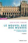 Télécharger le livre :  Le nouvel âge des musées