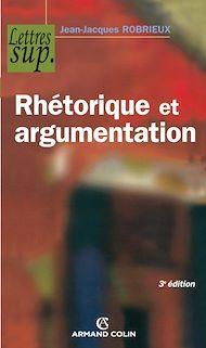 Téléchargez le livre :  Rhétorique et argumentation