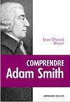 Comprendre Adam Smith