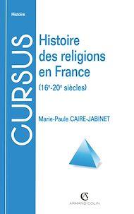 Téléchargez le livre :  Histoire des religions en France