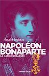 Télécharger le livre :  Napoléon Bonaparte