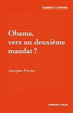 Download this eBook Obama, vers un deuxième mandat ?