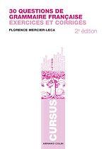 30 questions de grammaire française | Mercier-Leca, Florence