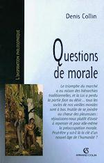 Téléchargez le livre :  Questions de morale