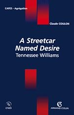 Téléchargez le livre :  A Streetcar Named Desire Tennessee Williams