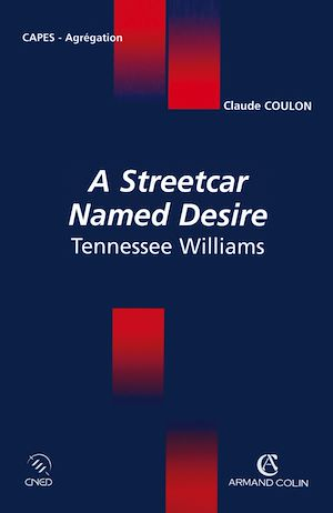 Téléchargez le livre :  A Streetcar Named Desire Tennessee Williams