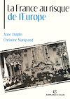 Télécharger le livre :  La France au risque de l'Europe