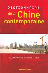 Téléchargez le livre :  Dictionnaire de la Chine contemporaine