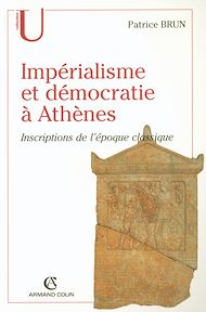 Téléchargez le livre :  Impérialisme et démocratie à Athènes