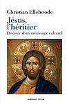 Télécharger le livre :  Jésus, l'héritier