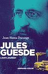 Télécharger le livre :  Jules Guesde