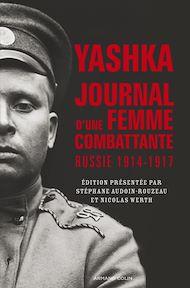 Téléchargez le livre :  Yashka, journal d'une femme combattante
