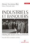Télécharger le livre :  Industriels et banquiers français sous l'Occupation