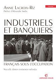 Téléchargez le livre :  Industriels et banquiers français sous l'Occupation