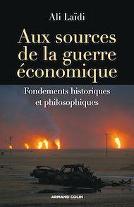 Téléchargez le livre :  Aux sources de la guerre économique