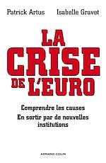 Téléchargez le livre :  La crise de l'euro