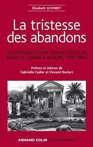 Téléchargez le livre :  La tristesse des abandons - Élisabeth Schmidt