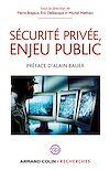 Télécharger le livre :  Sécurité privée, enjeu public