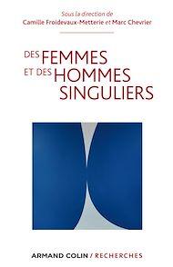 Téléchargez le livre :  Des femmes et des hommes singuliers