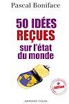 Télécharger le livre :  50 idées reçues sur l'état du monde
