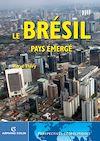 Le Brésil, pays émergé