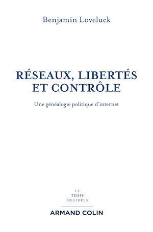Téléchargez le livre :  Réseaux, libertés et contrôle