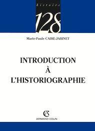 Téléchargez le livre :  Introduction à l'historiographie