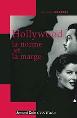Download this eBook Hollywood, la norme et la marge