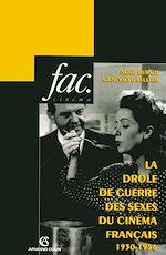 Téléchargez le livre :  La drôle de guerre des sexes du cinéma français