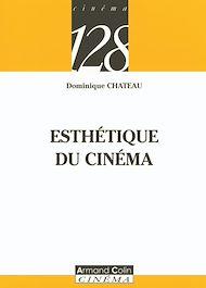 Téléchargez le livre :  Esthétique du cinéma