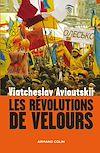 Télécharger le livre : Les révolutions de velours