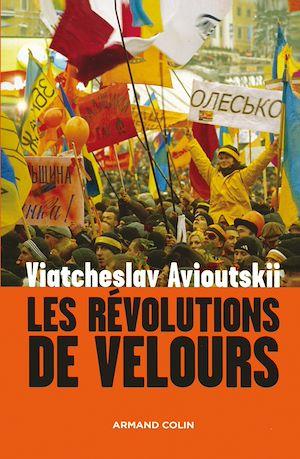 Téléchargez le livre :  Les révolutions de velours